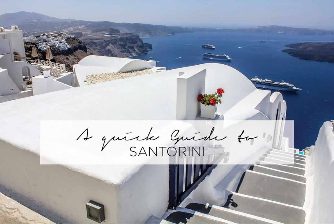 Quick Guide to Santorini